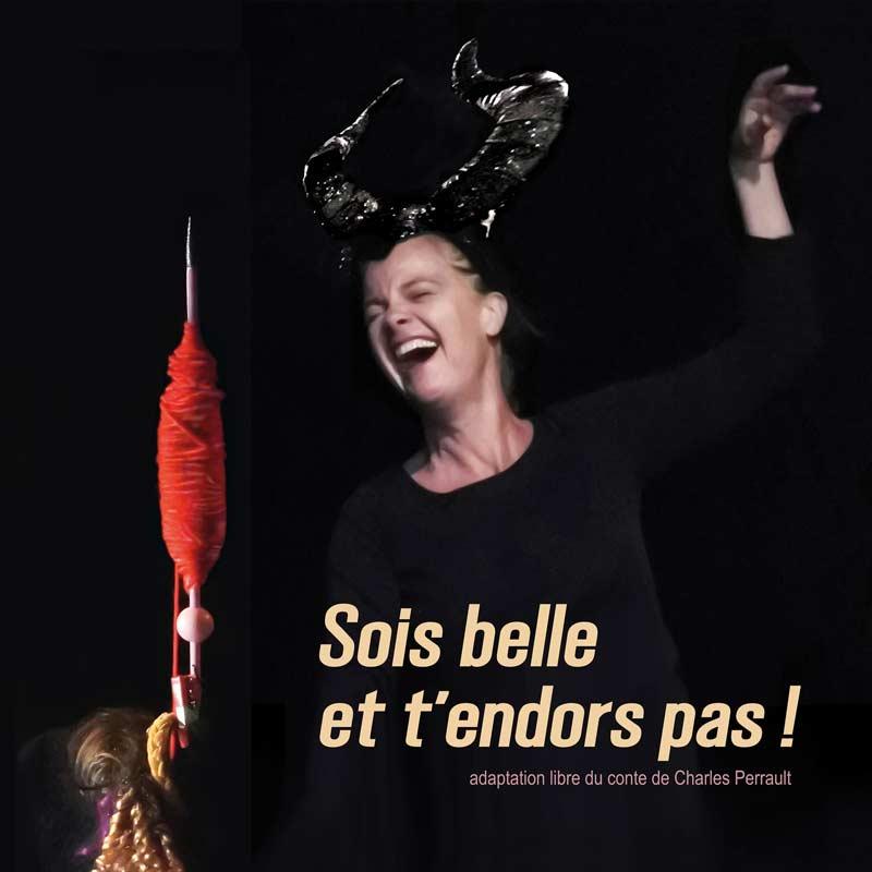 Sois belle et t'endors pas! – Joane Reymond – ANNULÉ