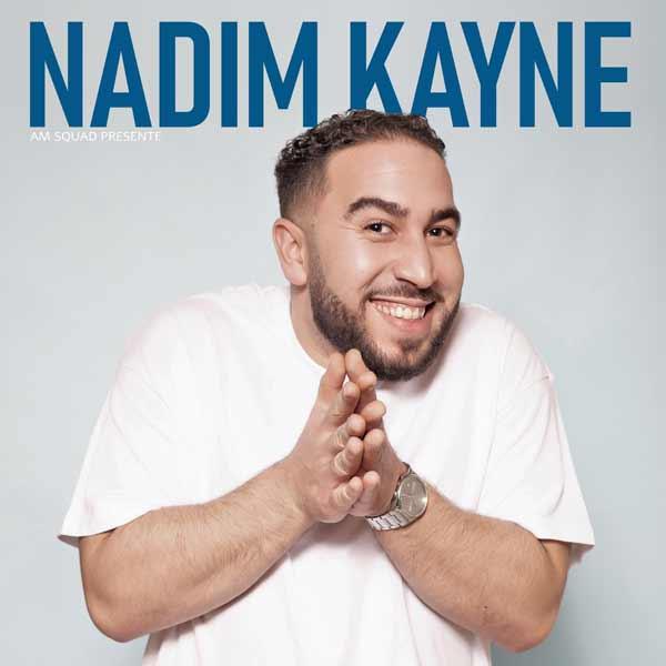 Nadim Kayne «En rodage»